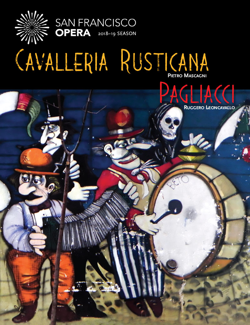 San Francisco Opera - Cavalleria Rusticania - Pagliacci