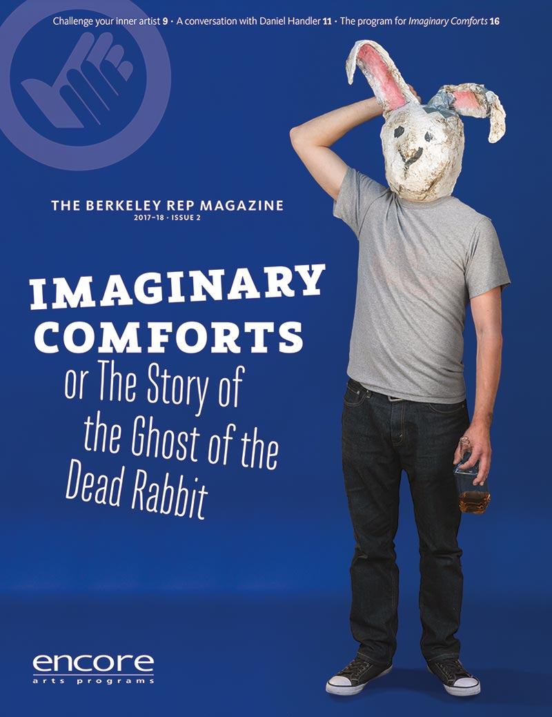 Berkeley Rep - Imaginary Comforts