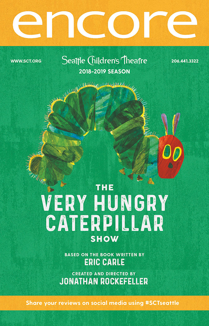 Seattle Children's Theatre - The Very Hungry Caterpillar Show