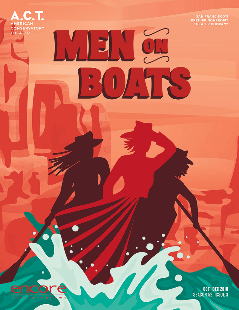 American Conservatory Theater - Men on Boats