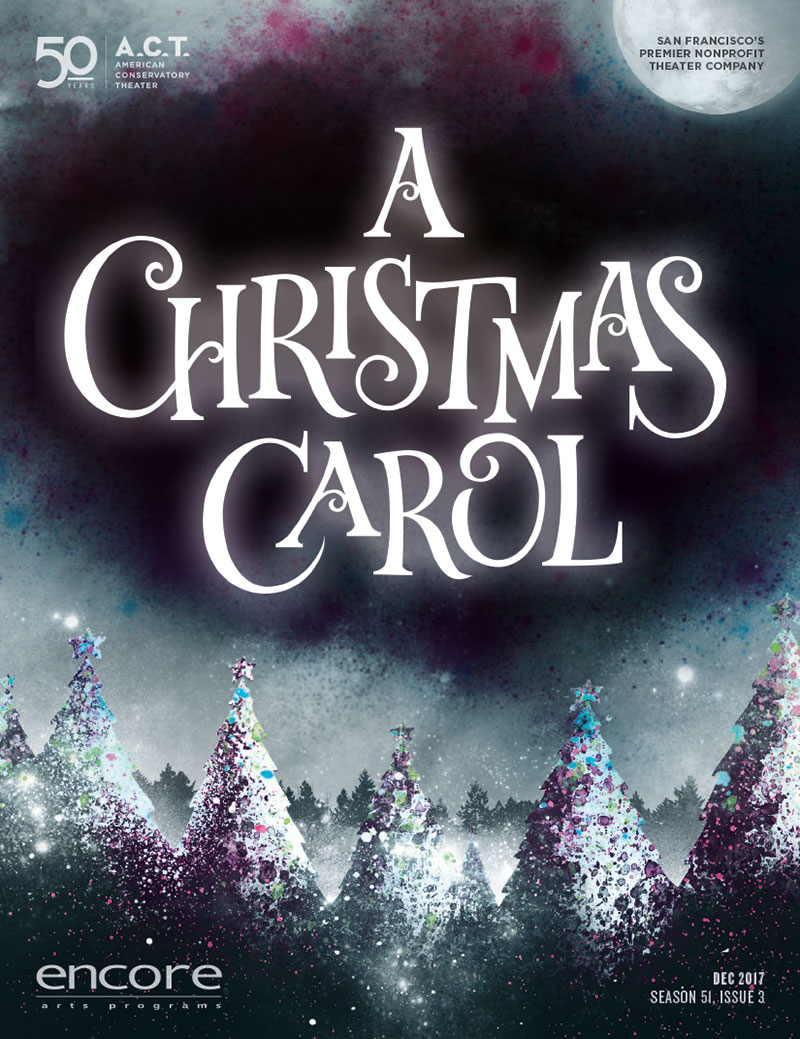American Conservatory Theater - A Christmas Carol