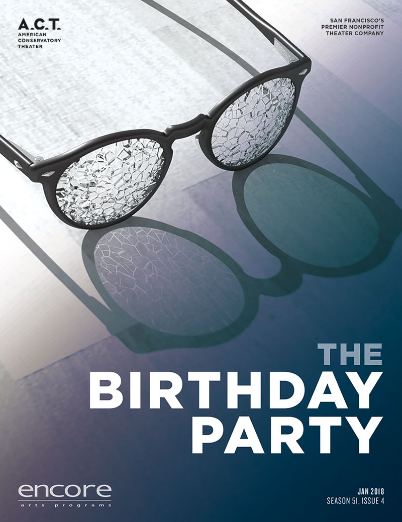 American Conservatory Theater - The Birthday Party
