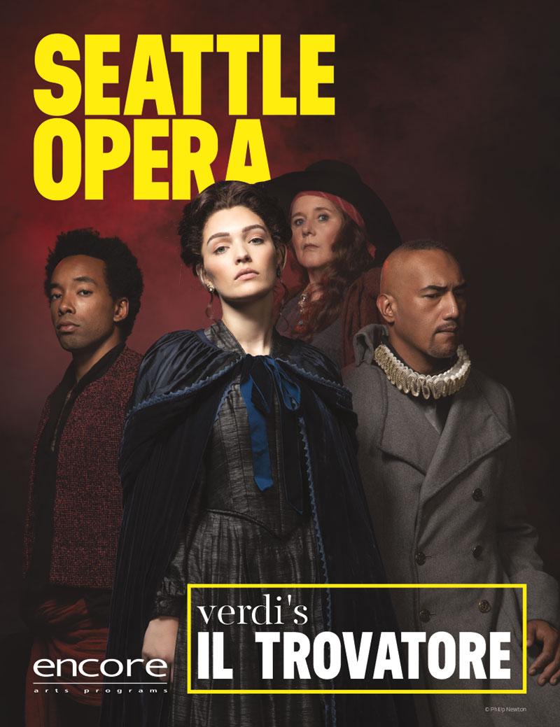 Seattle Opera - Il Traovatore