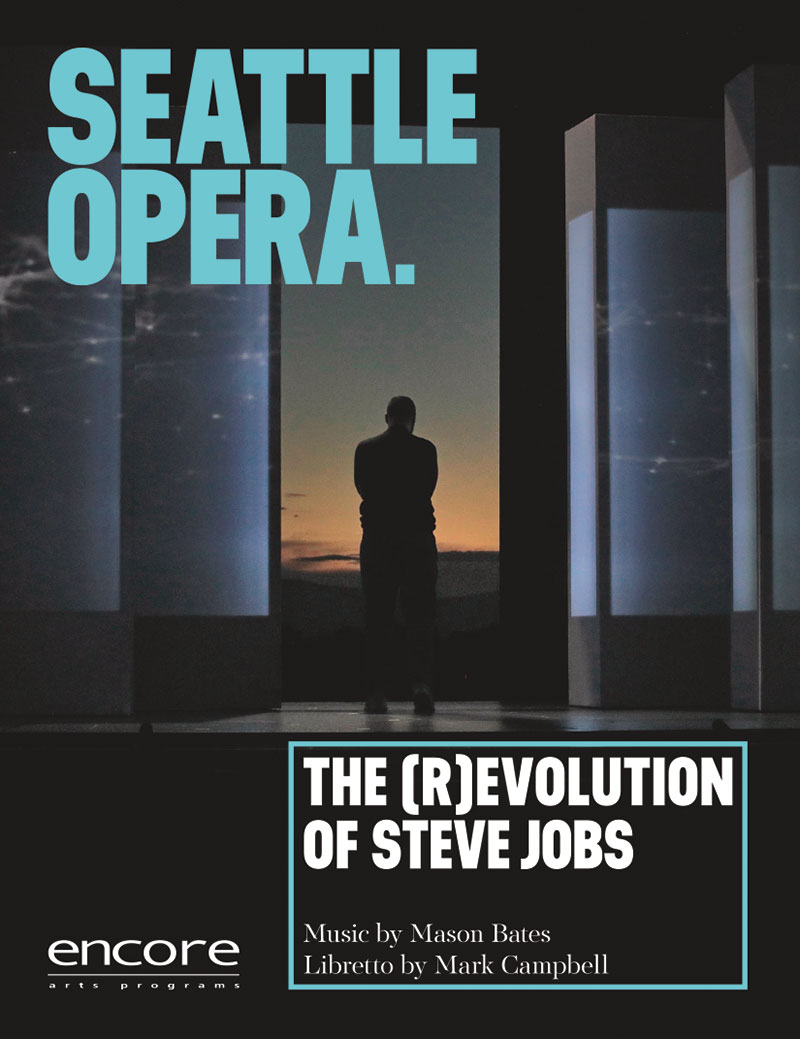 Seattle Opera - Revolution of Steve Jobs