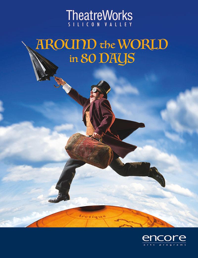 TheatreWorks - Around the World in 80 Days