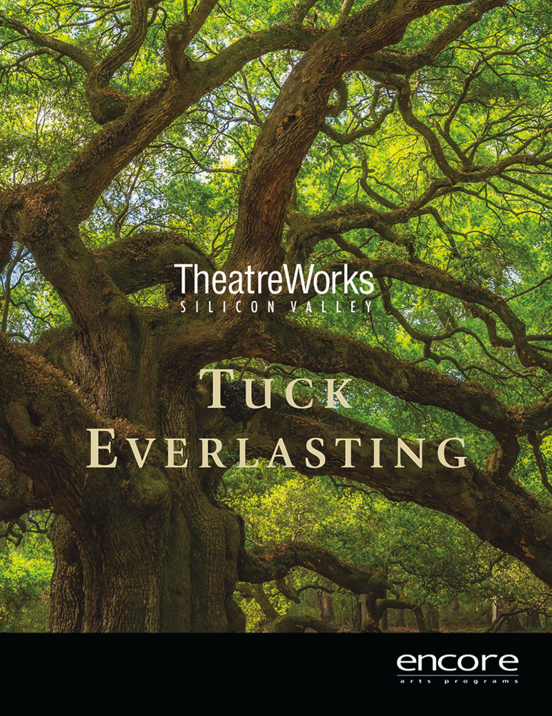 TheatreWorks - Tuck Everlasting