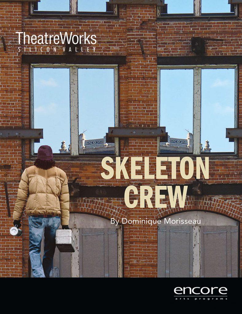 TheatreWorks - Skeleton Crew