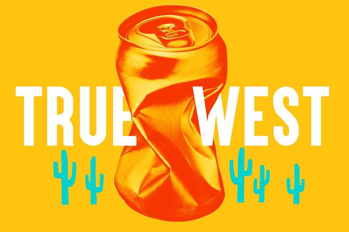 promo artwork for True West