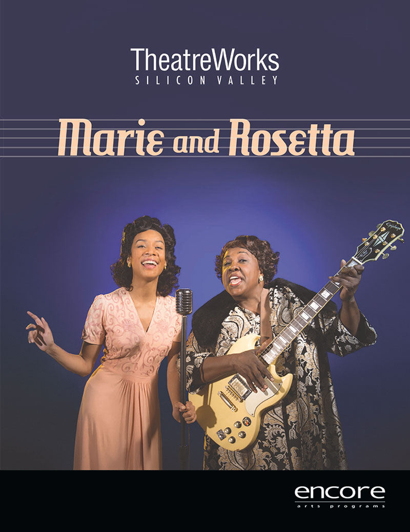 Marie and Rosetta - TheatreWorks
