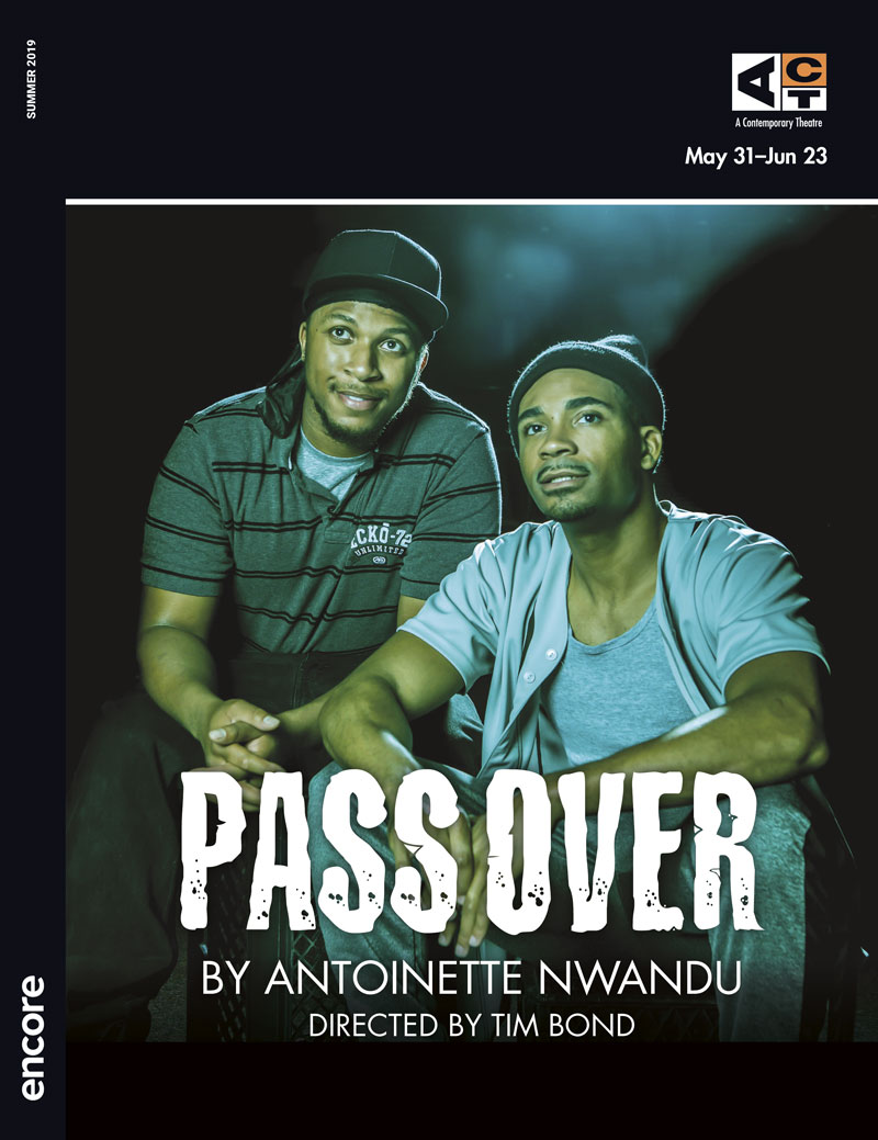 Pass Over - ACT Theatre