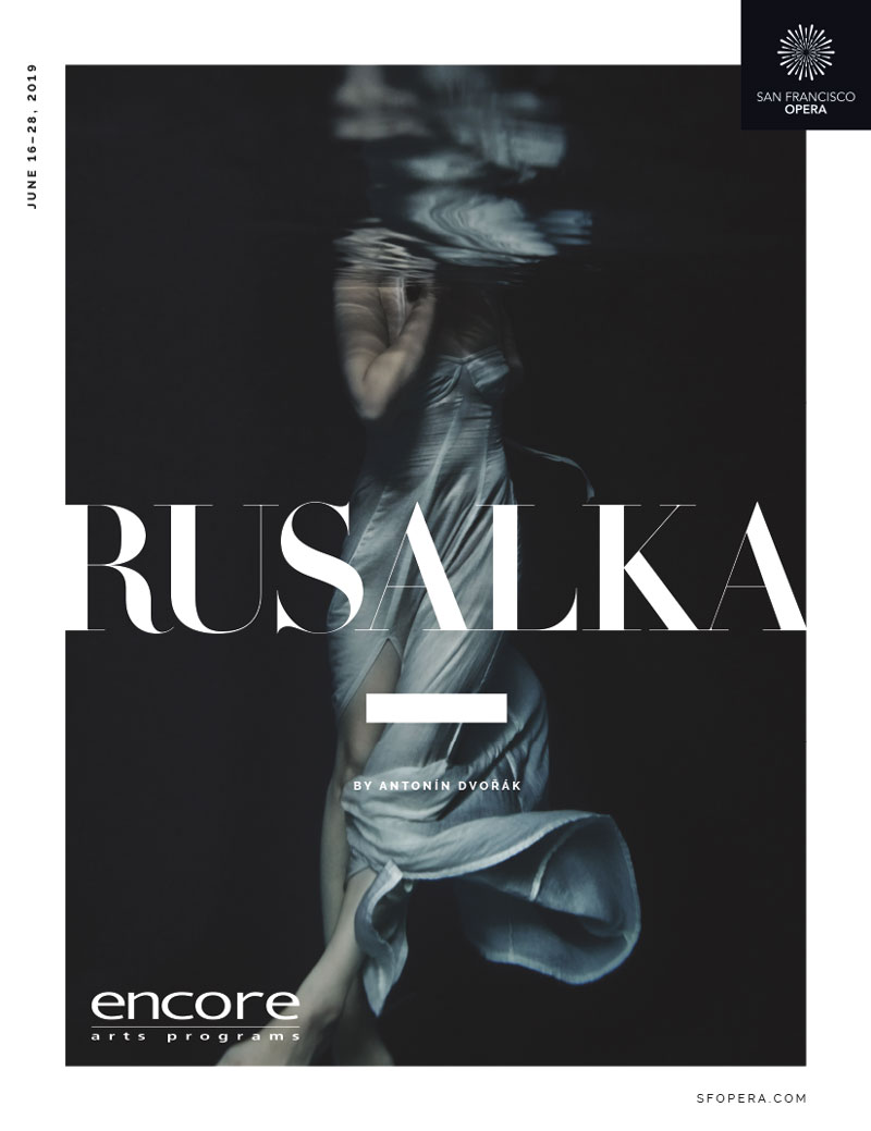 San Francisco Opera - Rusalka