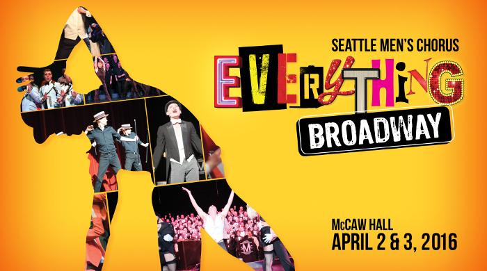 Everything Broadway event 2016 seattle mens chorus