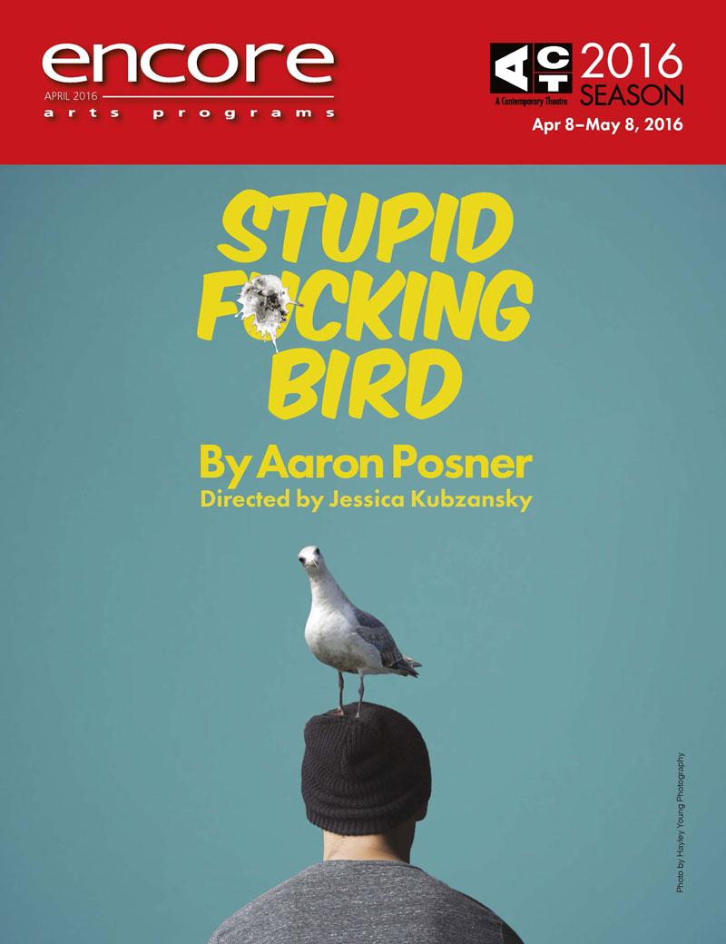 ACT016 stupid bird 2016