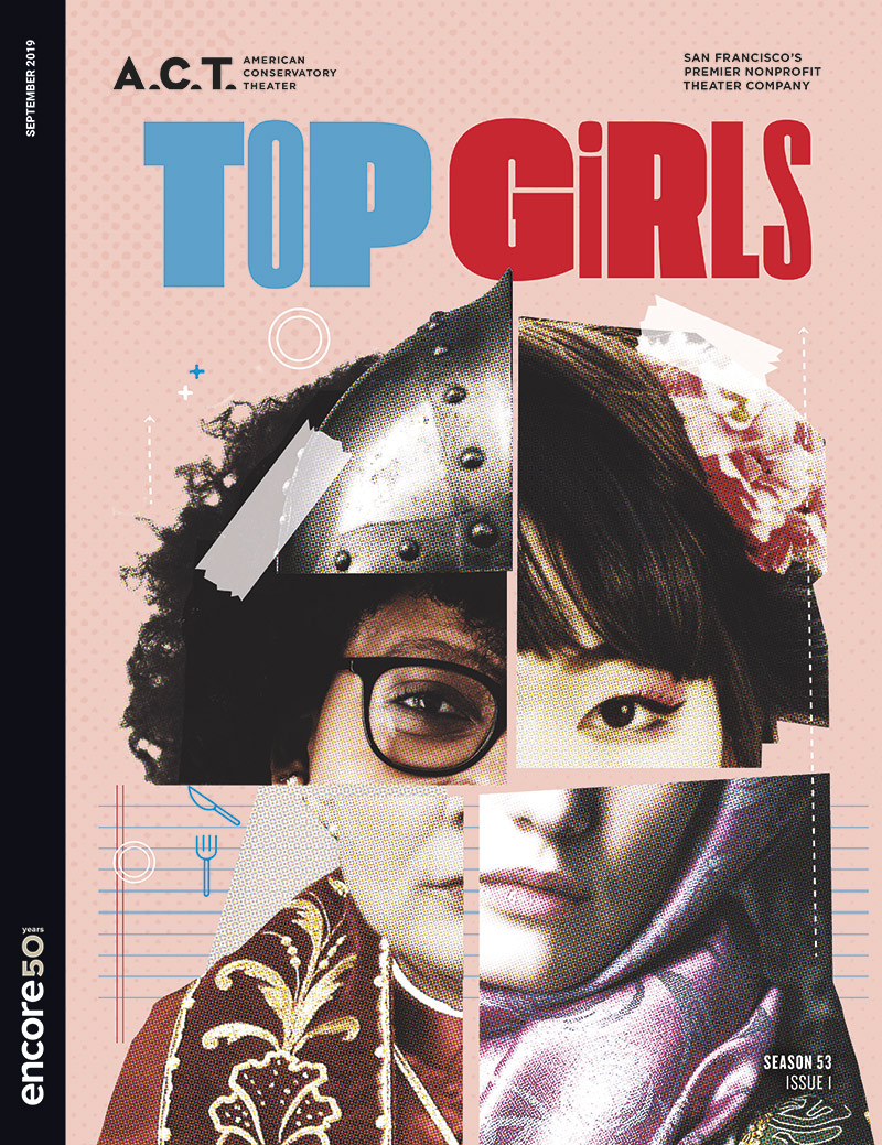 Cover art for Top Girls at American Conservatory Theater 2019
