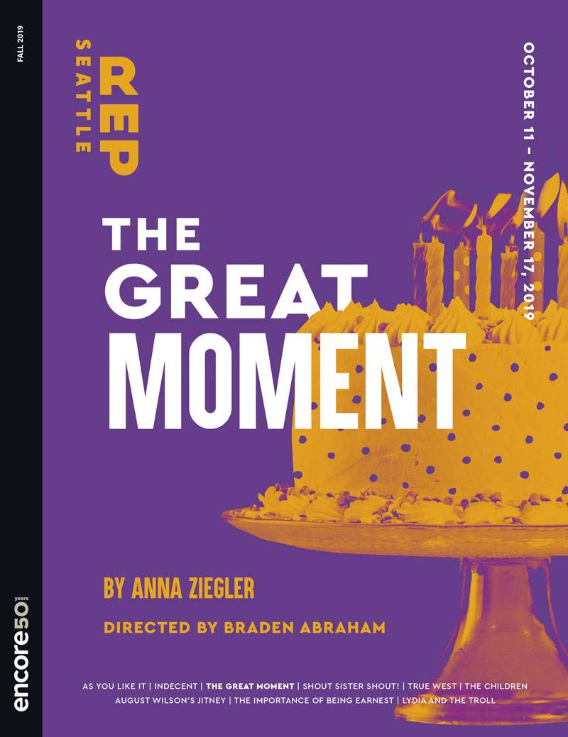 Cover for the great moment at Seattle Rep 2019.
