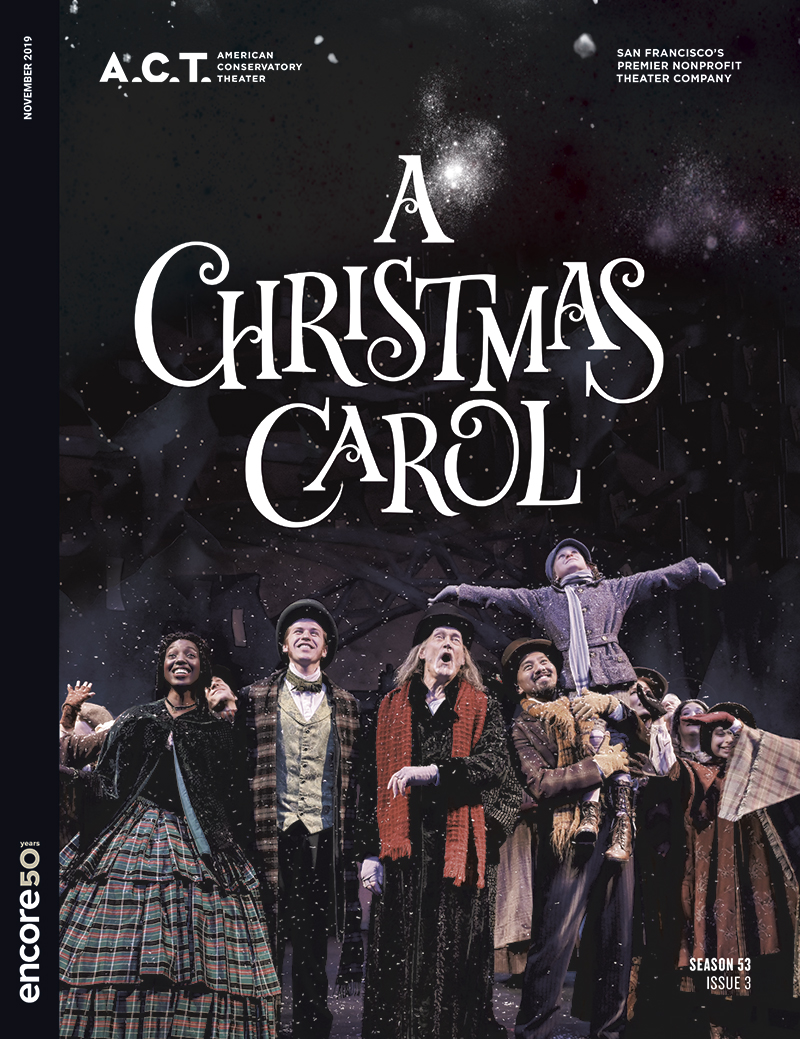 Cover for the 2019 A Chrsitmas Carol at A.C.T. San Francisco