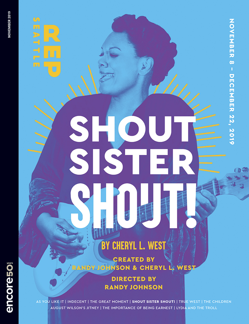 Cover art for Shout Sister Shout at Seattle Rep 2019.