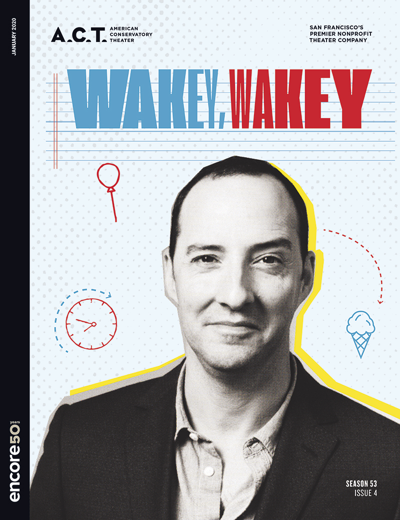 Cover for Wakey Wakey at American Conservatory Theater, 2010.