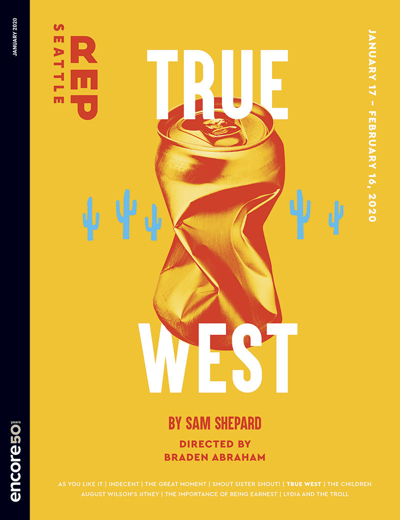 Cover for True West at Seattle Rep, 2020.