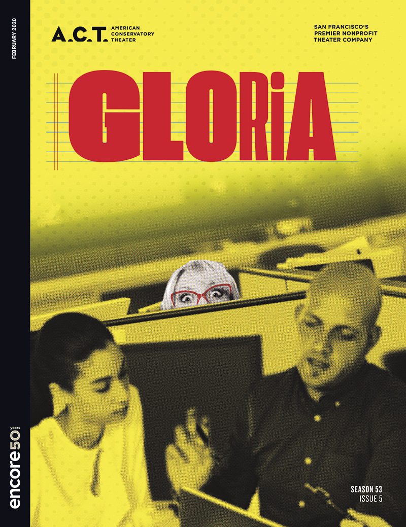 Cover for Gloria at American Conservatory Theater, 2020.